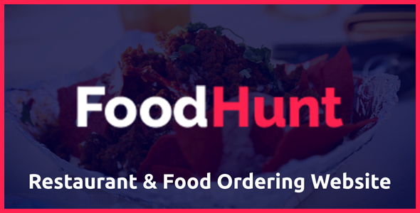 FoodHunt - Restaurant & Food Ordering Website